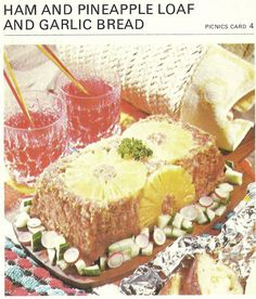 Ham and Pineapple Loaf and Garlic Bread (Marguerite Patten's Recipe Cards, Sigh. More loaves. Retro Recipes, Vintage Recipes, Ethnic Recipes, Vintage Cooking, Vintage Food, Vintage Kitchen, Gross Food, Garlic Bread, Stuffed Green Peppers