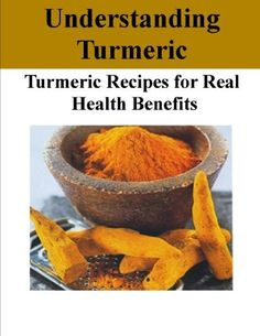 FREE AT TIME OF PINNING Understanding Turmeric - Turmeric Recipes for Real Health Benefits by Olga Stojic, http://www.amazon.com/dp/B007M8GNF4/ref=cm_sw_r_pi_dp_18wCqb05JCTK4