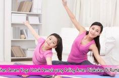 Latihan Senam Yoga Untuk Pemula yang Paling Aman Dilakukan Di Rumah #tipsyoga #yoga