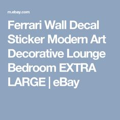 Ferrari Wall Decal Sticker Modern Art Decorative Lounge Bedroom EXTRA LARGE  | eBay