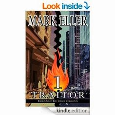 Flurries of Words: FREE BOOK FIND: Traitor by Mark Eller