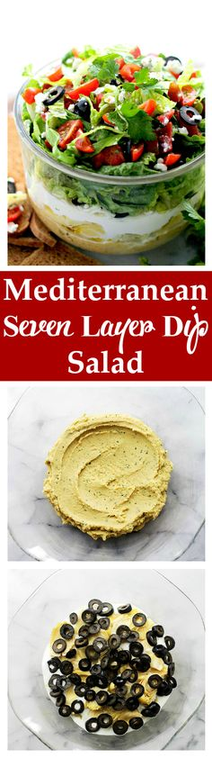 Mediterranean Seven Layer Dip  serve in individual cups for more even distribution of ingredients