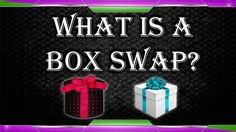 What is a box swap - A how to guide - Part 1