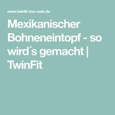Mexikanischer Bohneneintopf - so wird´s gemacht | TwinFit