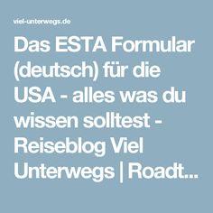 Das ESTA Formular (deutsch) für die USA - alles was du wissen solltest - Reiseblog Viel Unterwegs | Roadtrips, Abenteuer & Städtereisen