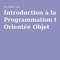 introduction la programmation oriente objet