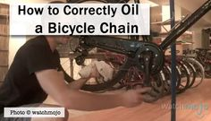 How to Correctly Oil a Bicycle Chain