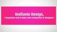 Wallonie Design est le trait d'union entre entreprises et designers.