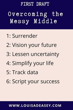 The messy middle is a #writing term #authors use for that part of the book in between the first act, when you're all fired-up on a steam of momentum and ambition, and the final act, when you have the hardest part behind you and you're neatly 'wrapping up'.The messy middle is that spot in the middle that's like an endless plane or plateau, and you can't see forward or back. Here's how to overcome it. #writingtips #memoir #firstdraft Diary Writing, Memoir Writing, Journal Writing Prompts, Writing Quotes, Blog Writing, Creative Writing, Writing Tips, Author Quotes, Book Quotes