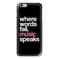 iPhone 6 Plus/6/5/5s/5c Case - WHERE WORDS FAIL MUSIC SPEAKS (Pink... ($40) ❤ liked on Polyvore featuring accessories, tech accessories, phone, cases, iphone case, phone cases, slim iphone case, iphone cover case, pink iphone case and apple iphone cases