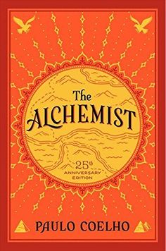 The Alchemist by Paulo Coelho. Paulo Coelho: Empowering Quotes by the Master of Words - Boho Bliss Art Der Alchemist, Alchemist Book, Alchemist Quotes, Books Like The Alchemist, Motivational Books, Inspirational Books, Reading Lists, Book Lists, Romance Books