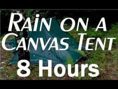 Rain on a Tent Sounds  8 Hour Long Relaxing Sounds for Sleep - I hope  sc 1 st  Pinterest & 8 hours of rain sounds. Most of it is real footage of a rain storm ...