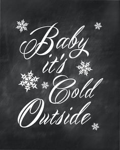 SUSAN NEWBERRY DESIGNS: Free Printable Friday - Baby It's Cold Outside