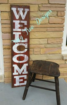 Welcome porch sign !