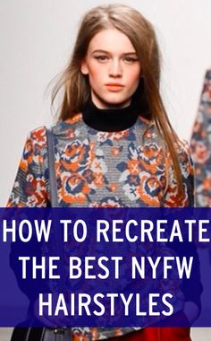 How to recreate the prettiest hairstyles from New York Fashion Week