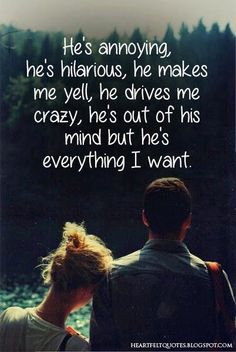 Annoying boyfriend quotes, love quotes to boyfriend, cute quotes for couples Life Quotes Love, Great Quotes, Quotes To Live By, Inspirational Quotes, Quotes Quotes, Qoutes, Ptsd Quotes, Funny Quotes, Happy Quotes