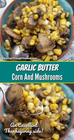 If you are looking for easy Thanksgiving side dishes, this Garlic Butter Corn and Mushrooms is perfect! An easy sauteed mushrooms and corn dish, these flavorful vegetables are something that anyone can make! These are the easy Thanksgiving vegetables that people will love! #easythanksgivingrecipes Mushroom Side Dishes, Side Dishes Easy, Side Dish Recipes, Dinner Recipes, Thanksgiving Vegetables, Easy Thanksgiving Recipes, Thanksgiving Side Dishes, Garlic Butter Mushrooms, Buttered Corn