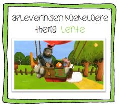 Afleveringen Koekeloere | Thema LENTE Spring School, Spring Theme, Childrens Books, Kindergarten, Classroom, Seasons, Songs, Teaching, Kids