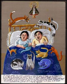 Cats in our Bedroom - ex voto - by Selva Prieto Salazar - Gracias de Virgen de Zapopan.she now put the cats in the living room at nights and I can sleep again. Crazy Cat Lady, Crazy Cats, Gatos Cat, Animal Gato, Art Populaire, Mexican Folk Art, Mexican Crafts, Naive Art, Cat Drawing