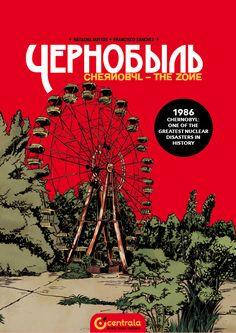 Chernobyl. The Zone – PRE-ORDER | Centrala | Central European Comics Art