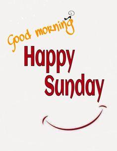 Sunday Morning Quotes, Sunday Wishes, Good Morning Happy Sunday, Happy Sunday Quotes, Good Morning Greetings, Good Morning Good Night, Good Night Quotes, Good Morning Wishes, Happy Weekend