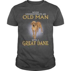 Never Underestimate Old Man With A Great Dane  Nv1