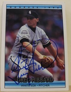 Greg Hibbard Chicago White Sox Autographed 1992 Donruss Card