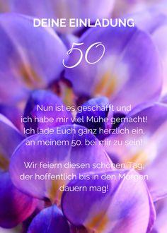 Einladungsspruch zum 50. für Frauen, Ich lade Euch ganz herzlich ein, an meinem 50. bei mir zu sein!