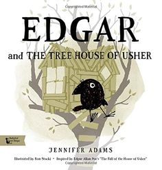 Edgar and the Tree House of Usher (BabyLit) by Jennifer Adams http://www.amazon.com/dp/1423640438/ref=cm_sw_r_pi_dp_NAFCvb1RCYYEH