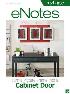 We'll show you how to turn a picture frame and cork board into a stylish storage cabinet. The cabinet itself is is simple to build, and the frame insert is so easy and customizable. Read through this week's eNote to see a construction illustration as well as the full step-by-step instructions.