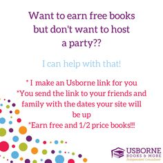 Want to earn free books but not host a party??? Contact me to set it up!!!