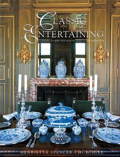 Classic Entertaining - Turning Every Occasion into a Celebration by Henrietta Spencer Churchill - Publisher: Collins & Brown
