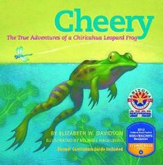 Cheery: The True Adventures of a Chiricahua Leopard Frog | Nonfiction Monday