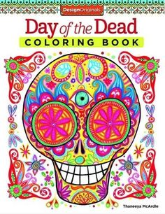 Day of the Dead Coloring Book, Thaneeya Mcardle