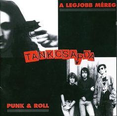 Tankcsapda - A Legjobb Méreg / Punk & Roll (CD) at Discogs Hungary, Rolls, Punk, Music, Movies, Movie Posters, Musica, Musik, Films