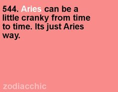 There's tons more high quality Aries-astrology insight and wisdom at iFate… Aries Zodiac Facts, Aries Astrology, Aries Quotes, My Zodiac Sign, Quotes Quotes, Qoutes, Aries Sign, Crazy Quotes, Quotable Quotes