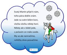 Svatý Martin - básnička Aa School, School Clubs, Martini, Worksheets, Homeschool, Petra, Advent, Deutsch, Martinis