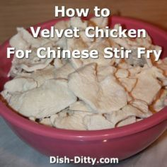 Velveting Chicken for Chinese StirFry What is velveting chicken Its a process where you precook marinated chicken so that when you use it in your stir fry recipes it is. Chinese Cooking Wine, Asian Cooking, Chinese Food, Basic Chinese, Chinese Takeaway, Chinese Desserts, Stir Fry Dishes, Stir Fry Recipes, Cooking Recipes