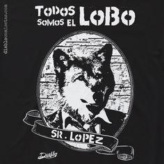 """Camiseta con una doble inspiración: Por un lado el hecho de que todos llevamos dentro algunas partes oscuras; y por otra la canción de Kiko Veneno """"Lobo Lopez"""" www.diablocamisetas.com"""