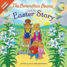 The Berenstain Bears and the Easter Story: Stickers Included! (Berenstain Bears/Living Lights) The Bear cubs are candy-crazy this Easter! But Missus Ursula and some Sunday school students tell the cubs … Easter Books, Easter Eggs, Easter Bunny, Berenstain Bears, Easter Story, Free Candy, Bear Cubs, Christian Gifts, Christian Easter
