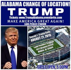 Donald J. Trump for President Rally in Mobile, Alabama UPDATE! Location change due to overwhelming support!