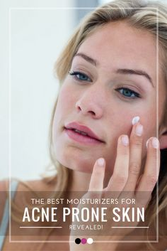 Time to uncover the best moisturizer for acne prone skin available online!