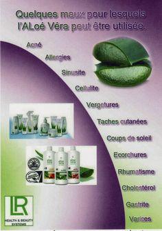 LES BIENFAITS DE L'ALOE VERA ET DES PRODUITS LR HEALTH & BEAUTY - Infos/Commande: tel: 06.50.04.24.42, e-mail: contact.lr@nails-papillons.com