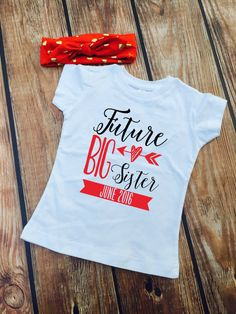 Future Big Sister Shirt - Personalized Big Sister by Vazzie Tees on Etsy.  www.VazzieTees.etsy.com