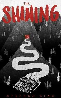 The Shining. Cool Alternative 'The Shining' Posters Best Book Covers, Beautiful Book Covers, Book Cover Art, Book Cover Design, Book Design, Book Art, Movie Covers, The Shining Poster, Books And Tea