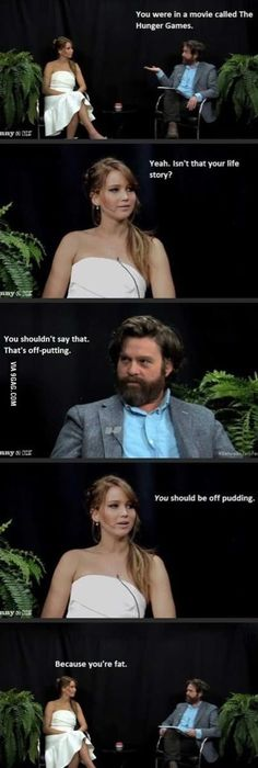 Jennifer Lawrence and Zach Galifianakis This shouldn't be as funny as it is... Also want to clarify that Zachary galifianakis writes the entire show, so she isn't just saying this, he told her to.