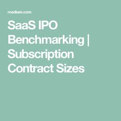 What are the average subscription contract sizes for SaaS companies at IPO? I recently wrote a post analyzing how much public SaaS companies charge their customers and calculated their…