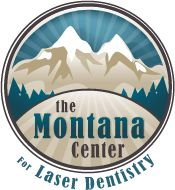 Montana Center for Laser Dentistry