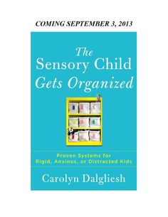 """""""The Sensory Child Gets Organized"""" Review - Pinned by @PediaStaff – Please Visit ht.ly/63sNtfor all our pediatric therapy pins"""