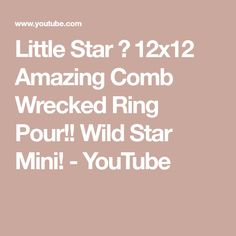 Little Star 🌟 12x12 Amazing Comb Wrecked Ring Pour!! Wild Star Mini! - YouTube Wild Star, Little Star, Painting, Stars, Amazing, Rings, Youtube, Painting Art, Ring